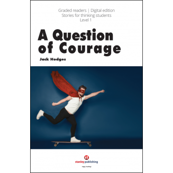 A Question Of Courage...